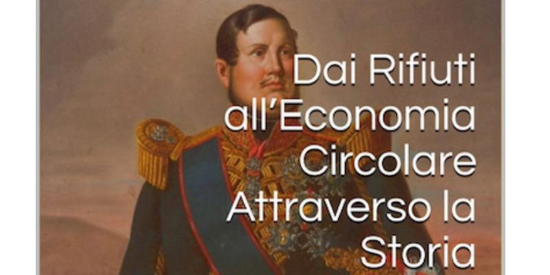 Marco Arezio - Consulente materie plastiche - From Waste to Circular Economy Through History. eBook
